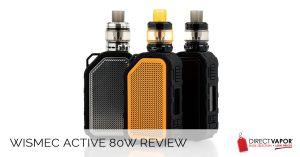 Wismec Active 80W Review