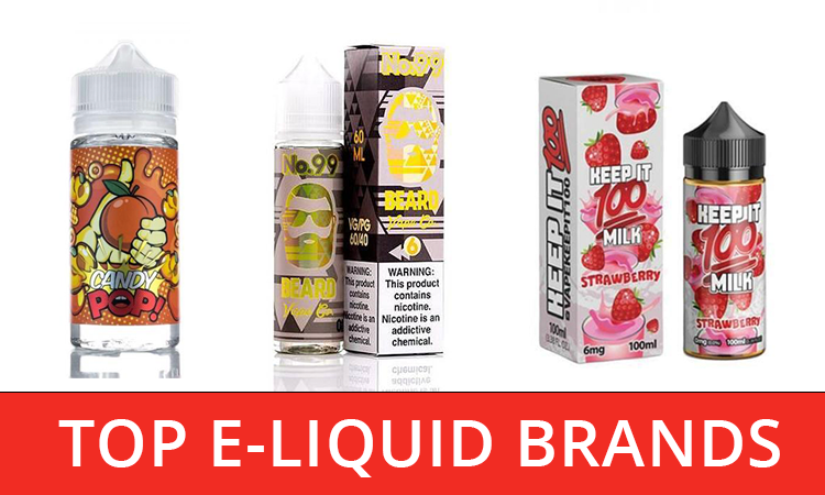 Top 20 E-Liquid Brands