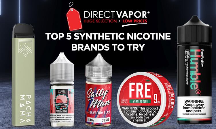 Best Synthetic Nicotine Vape Juice Brands