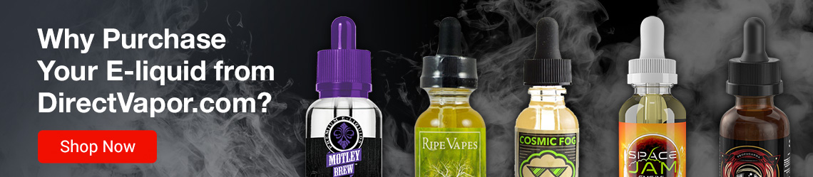 Why Purchase Your E-liquid from DirectVapor.com?